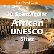 10 Spectacular African UNESCO Sites