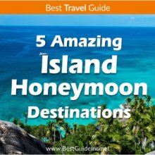 5 Amazing island honeymoon destinations